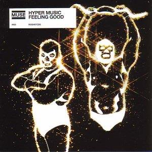 Muse Hyper Music/Feeling Good album cover
