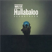 Muse - Hullabaloo Soundtrack CD (album) cover