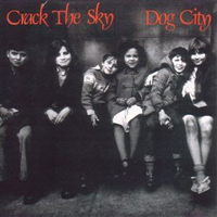 Crack The Sky - Dog City CD (album) cover