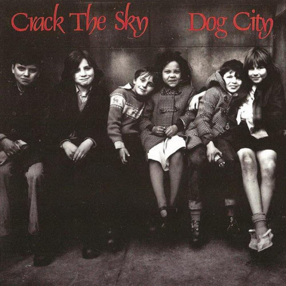 Crack The Sky Dog City album cover