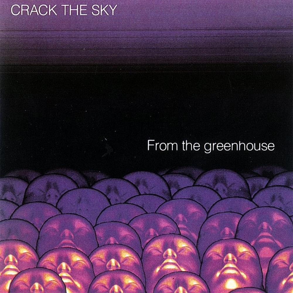 Crack The Sky From The Greenhouse album cover