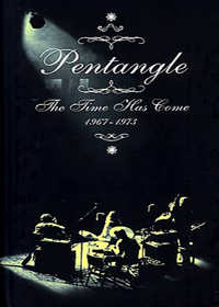 The Time Has Come: 1967-1973  by PENTANGLE, THE album cover