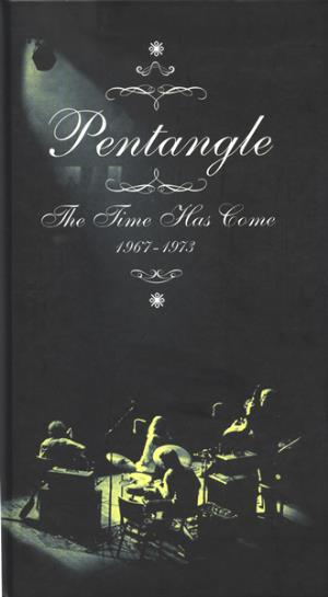 The Pentangle - The Time Has Come: 1967-1973  CD (album) cover