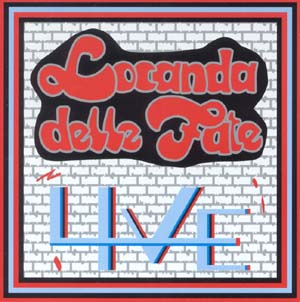 Live by LOCANDA DELLE FATE album cover