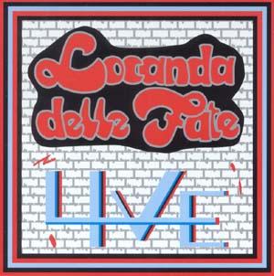 Live by LOCANDA DELLE FATE album cover