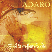 Schlaraffenland  by ADARO album cover