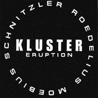 Kluster - Eruption CD (album) cover