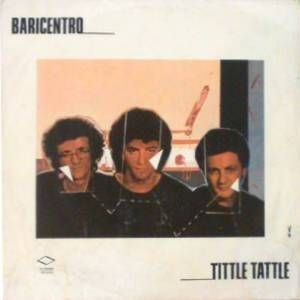 Il Baricentro Tittle Tattle album cover