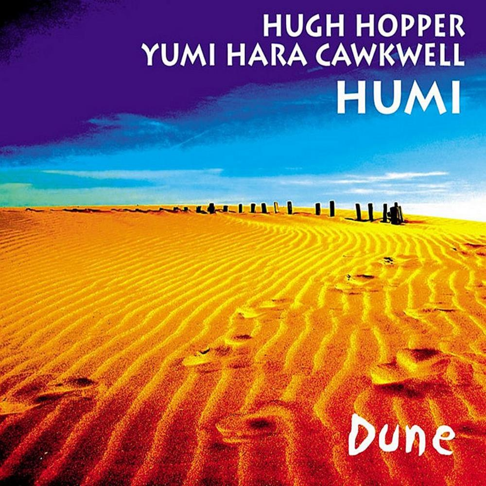 Hugh Hopper - Hugh Hopper & Yumi Hara Cawkwell: Dune CD (album) cover