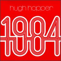 Hugh Hopper - 1984 CD (album) cover