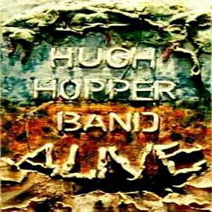 Hugh Hopper - Alive CD (album) cover