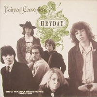 Fairport Convention Heyday BBC Radio Sessions 1968-1969 album cover