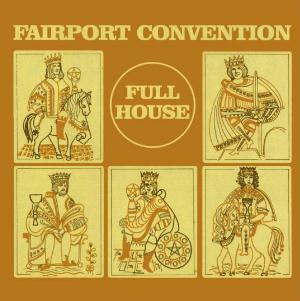 Fairport Convention - Full House CD (album) cover