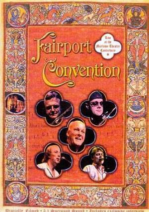 Fairport Convention Live At The Marlowe Theatre, Canterbury (DVD) album cover