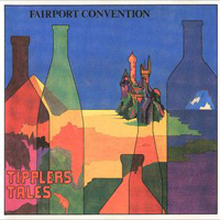 Fairport Convention - Tipplers Tales CD (album) cover