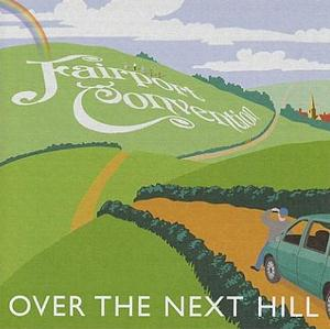 Fairport Convention Over The Next Hill album cover