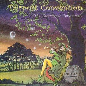 Fairport Convention From Cropredy to Portmeirion album cover
