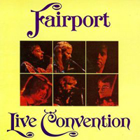 Fairport Convention Live Convention album cover