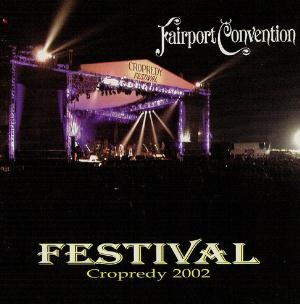 Fairport Convention Festival: Cropredy 2002 album cover