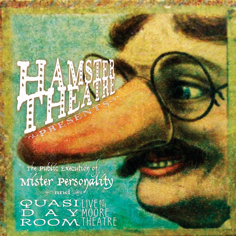 The Public Execution Of Mr. Personality / Quasi Day Room by HAMSTER THEATRE album cover