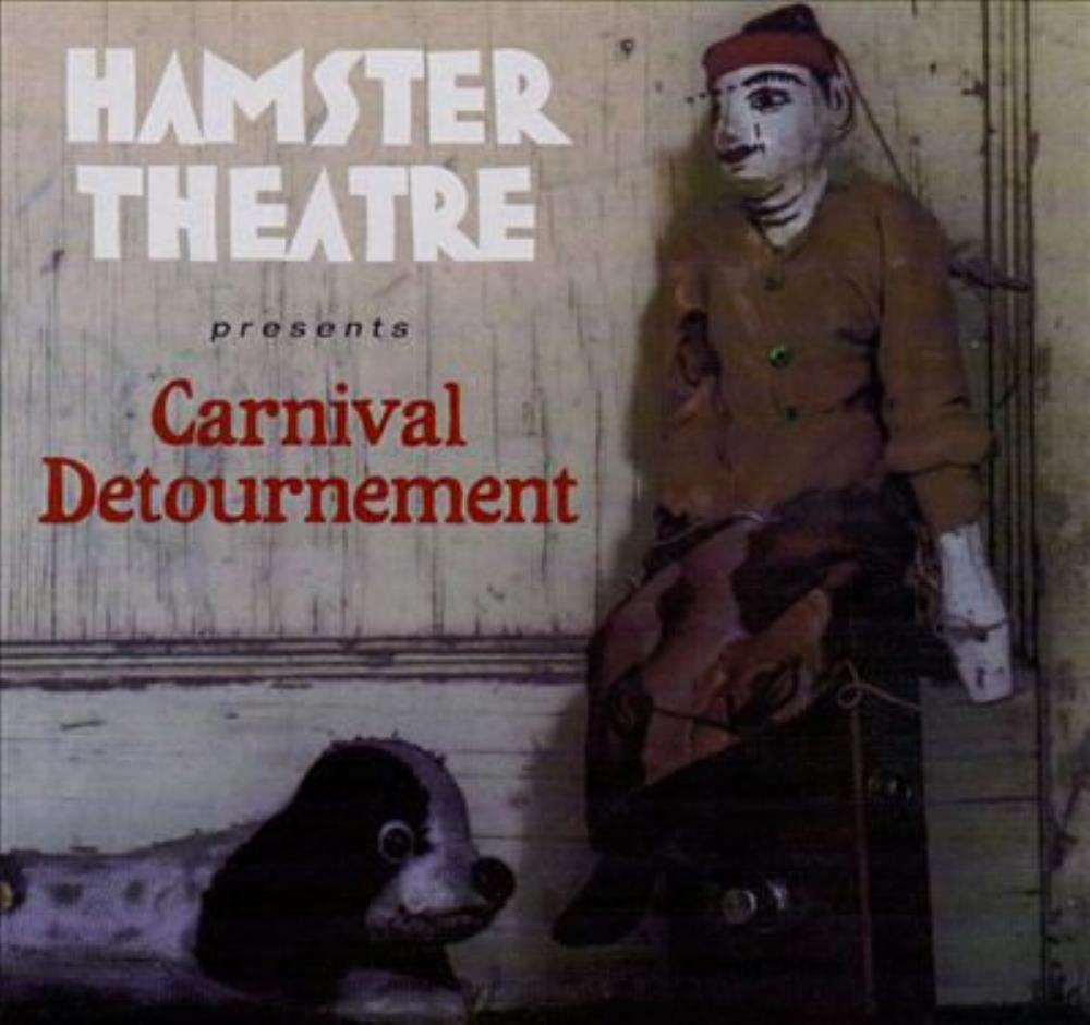 Carnival Detournement by HAMSTER THEATRE album cover