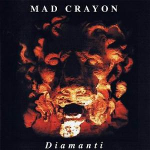 Diamanti  by MAD CRAYON album cover