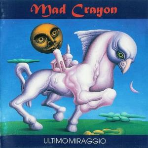 Mad Crayon - Ultimo Miraggio  CD (album) cover