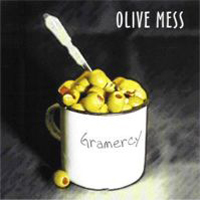 Olive Mess Gramercy album cover