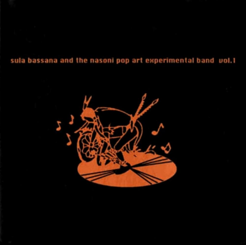 Sula Bassana & Nasoni Pop Art Experimental Band - Vol. 1 by SULA BASSANA album cover