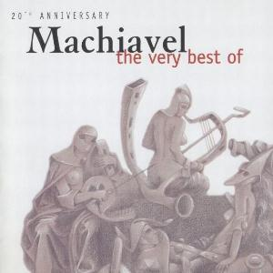 Machiavel - 20th Anniversary Machiavel : The very best of CD (album) cover