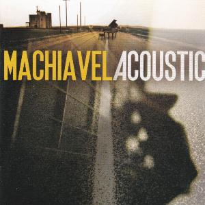 Machiavel Machiavel Acoustic album cover
