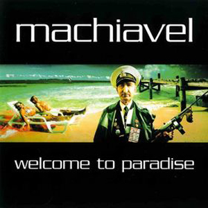 Machiavel Welcome To Paradise album cover