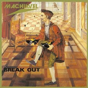 Machiavel Break Out album cover