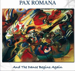And The Dance Begins Again by PAX ROMANA album cover