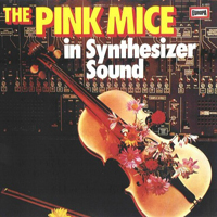 In Synthesizer Sound  by PINK MICE, THE album cover