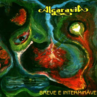 Algaravia - Breve E Intermin�vel CD (album) cover