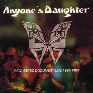 Anyone's Daughter Requested Document Live 1980 - 1983 album cover