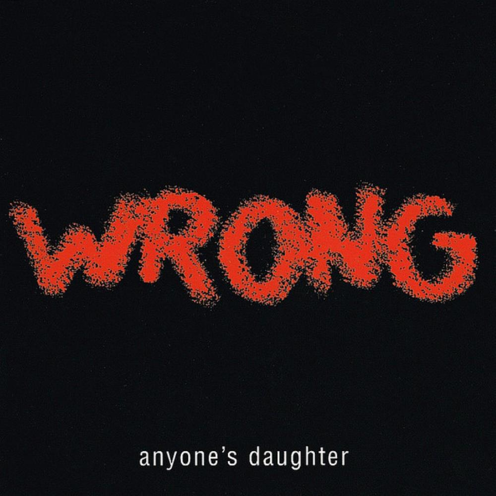 Anyone's Daughter Wrong album cover