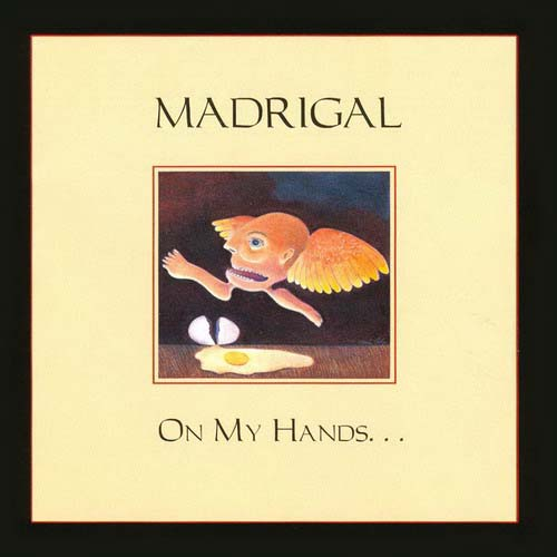 Madrigal - On My Hands  CD (album) cover