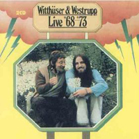 Live 68-73 by WITTHUSER AND WESTRUPP album cover