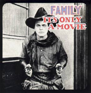 Family It's Only A Movie album cover