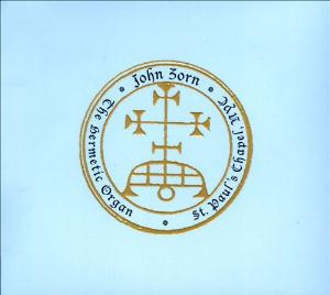 John Zorn The Hermetic Organ album cover