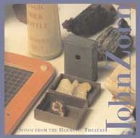John Zorn Songs From The Hermetic Theater album cover
