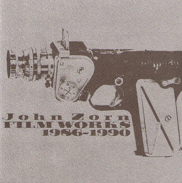 John Zorn Film Works 1986-1990 album cover