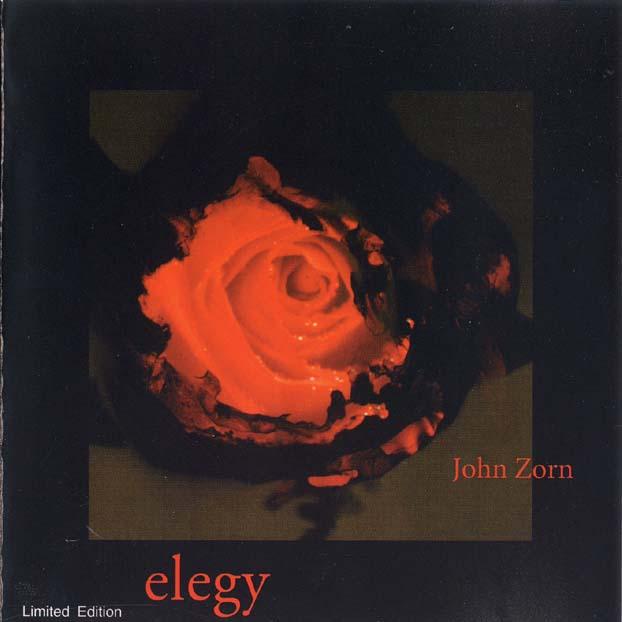 Elegy by ZORN, JOHN album cover
