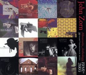 John Zorn - Film Works Anthology - 20 Years Of Soundtrack Music CD (album) cover
