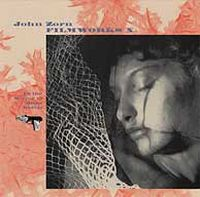 John Zorn Film Works X: In The Mirror Of Maya Deren album cover