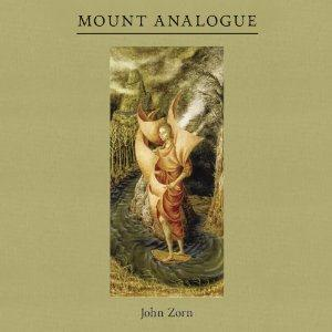 John Zorn Mount Analogue album cover