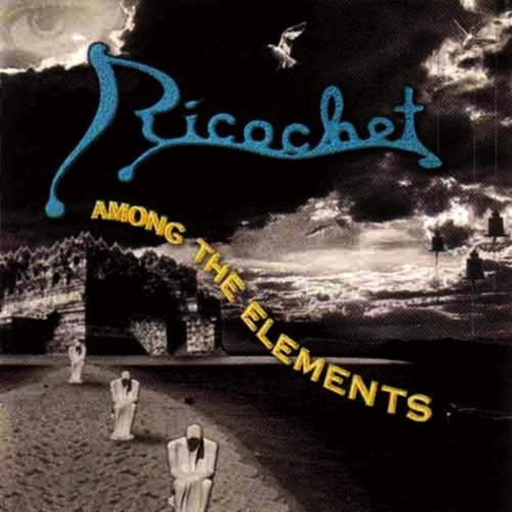 Ricochet - Among The Elements CD (album) cover