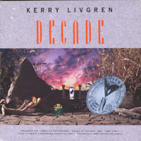Kerry Livgren Decade album cover